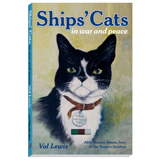 Ships' Cats in War and Peace Book by Val Lewis