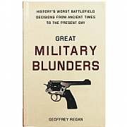 Great Military Blunders Book by Geoffrey Reagan
