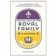 For the Love of the Royal Family Book