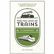 For the Love of Trains Book